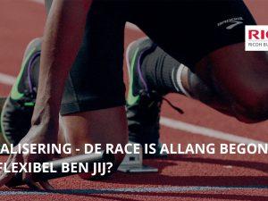 Digitalisering;  de race is allang begonnen, hoe flexibel ben jij?