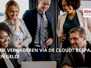 Online vergaderen via de cloud? Bespaar tijd en geld!